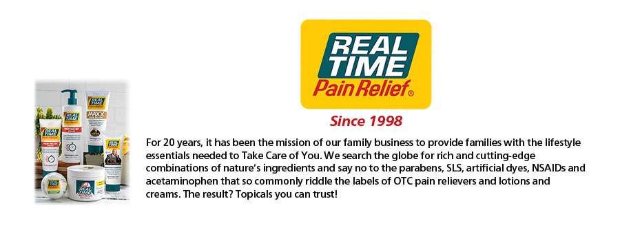 Pain Relief You Can Trust® Since 1998 For 20 years, it has been the mission of our family business to provide families with Pain Relief You Can Trust®. We search the globe for rich and cutting-edge combinations of nature's ingredients and say no to the parabens, SLS, artificial dyes, NSAIDs and acetaminophen that so commonly riddle the labels of OTC pain relievers. The result? PAIN RELIEF YOU CAN TRUST®. Parabens SLS Artificial Dyes Artificial Fragrances
