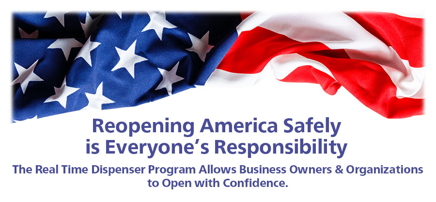 Reopening America Safely is Everyone's Responsibility. Real Time is Stepping Up Our Game to Lend a Helping Hand