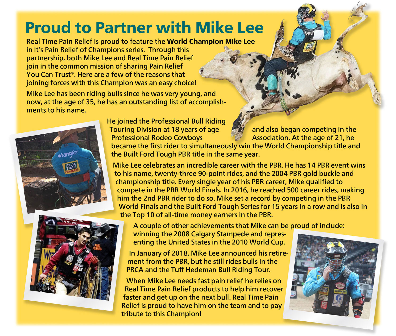 <span class='notranslate'>Real Time Pain Relief</span> is proud to introduce World Champion Professional Bull Rider, Mike Lee, as the first individual to be recognized in <span class='notranslate'>Real Time Pain Relief</span>'s Pain Relief of Champions Series