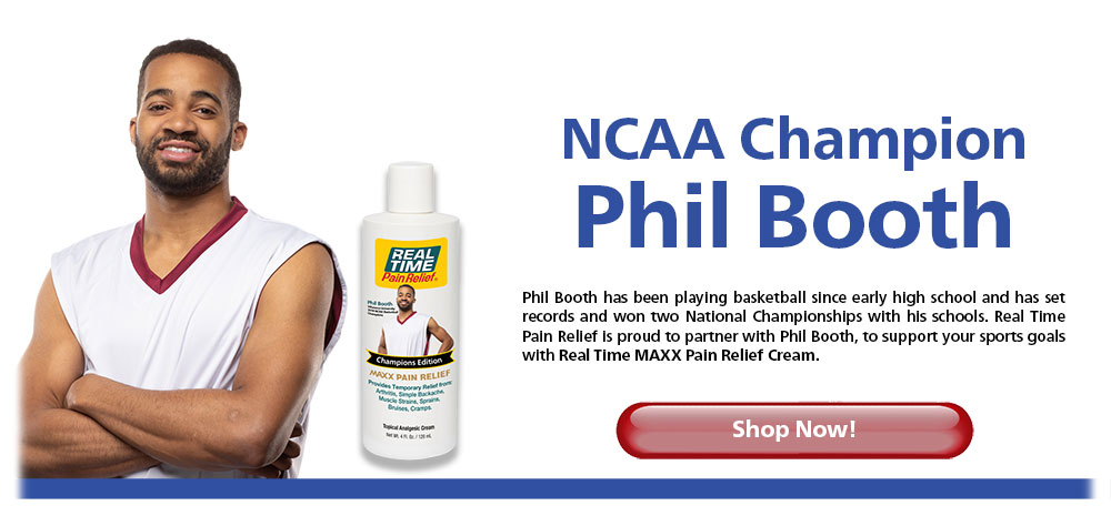 NCAA Champion Phil Booth - Phil Booth has been playing basketball since early high school and has set records and won two National Championships with his schools. <span class='notranslate'>Real Time Pain Relief</span> is proud to partner with Phil Booth, to support your sports goals with Real Time MAXX Pain Relief Cream. Shop Now!