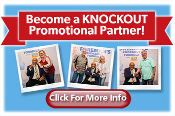 Become a KNOCKOUT Promotional Partner