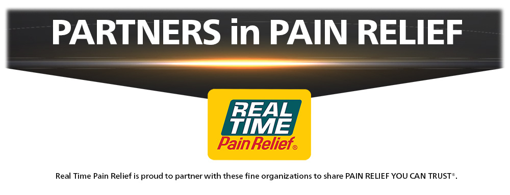 <span class='notranslate'>Real Time Pain Relief</span> is proud to partner with these fine organizations to share PAIN RELIEF YOU CAN TRUST