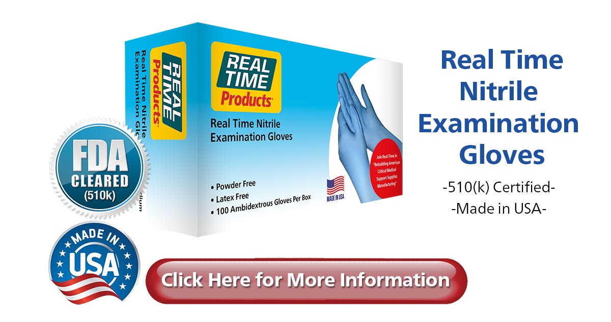 Real Time Nitrile Gloves...510(k) Certified - Made in USA - Competitive PRicing - No Deposit Required for Approved Accounts...Click Here to submit a request
