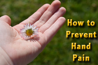 How to prevent hand pain