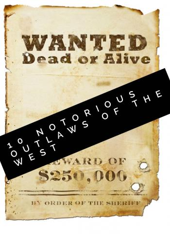 10 Notorious Outlaws of the West