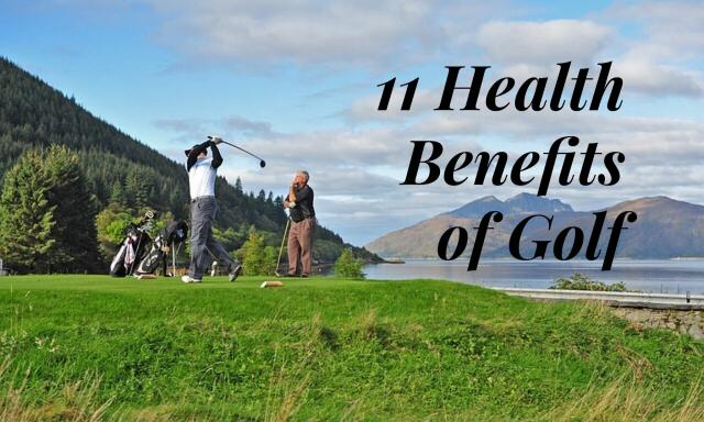11 Health Benefits of Golf