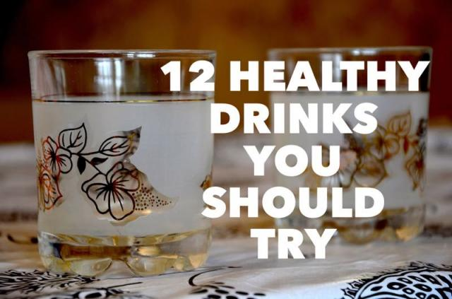 Drinks that are healthy for you