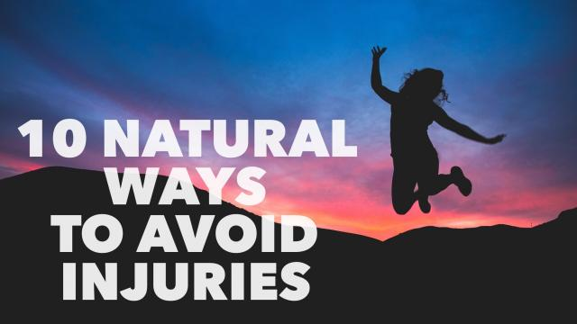 Natural Ways to Avoid Injuries