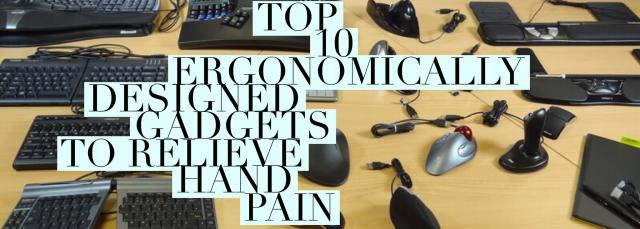 Top-10-Ergonomically-Designed-Gadgets-Relieve-Hand-Pain