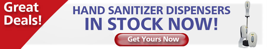 Hand Sanitizer Dispensers In Stock Now...Click Here