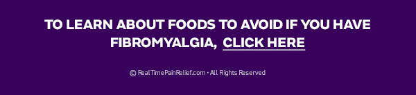 Fibromyalgia and foods to avoid