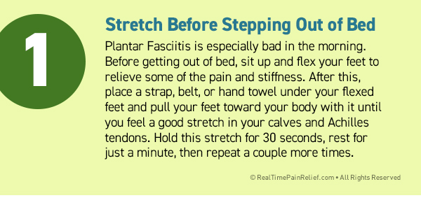 stretch before getting out of bed to relieve plantar fasciitis pain