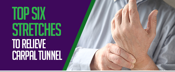 top 6 stretches for carpal tunnel